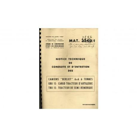 Notice technique de conduite et d'entretien des camions Berliet 6x6 6 Tonnes – GBU 15 – TBU 15